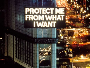 Jenny Holzer's 'Protect Me From What I Want'